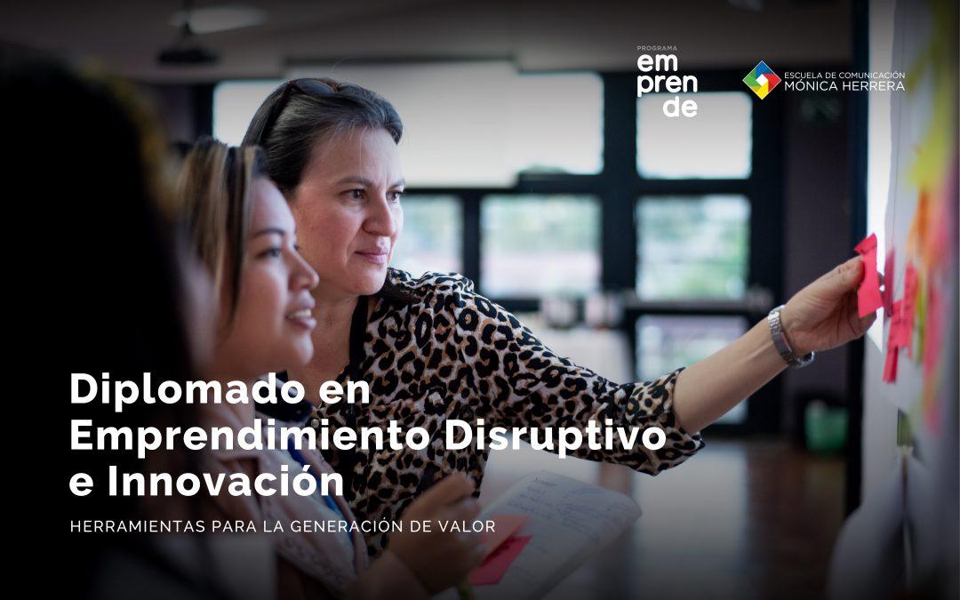 Diplomado en Emprendimiento Disruptivo e Innovación
