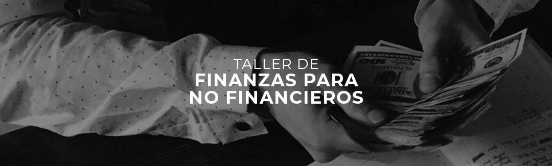 TALLER DE FINANZAS PARA NO FINANCIEROS