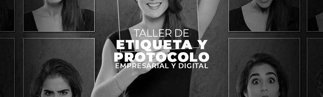 taller de etiqueta y protocolo empresarial y digital