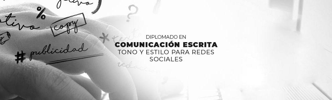TALLER EN COMUNICACIÓN ESCRITA: TONO Y ESTILO PARA REDES SOCIALES